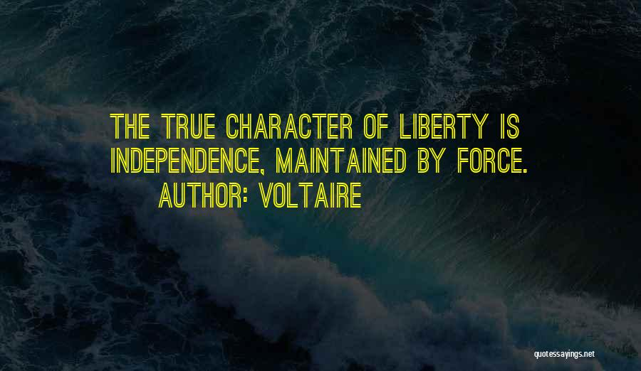 True Independence Quotes By Voltaire