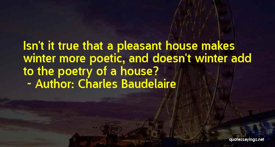 True Intimacy Quotes By Charles Baudelaire