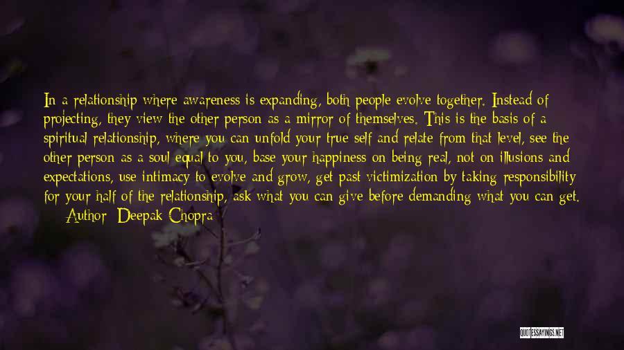 True Intimacy Quotes By Deepak Chopra