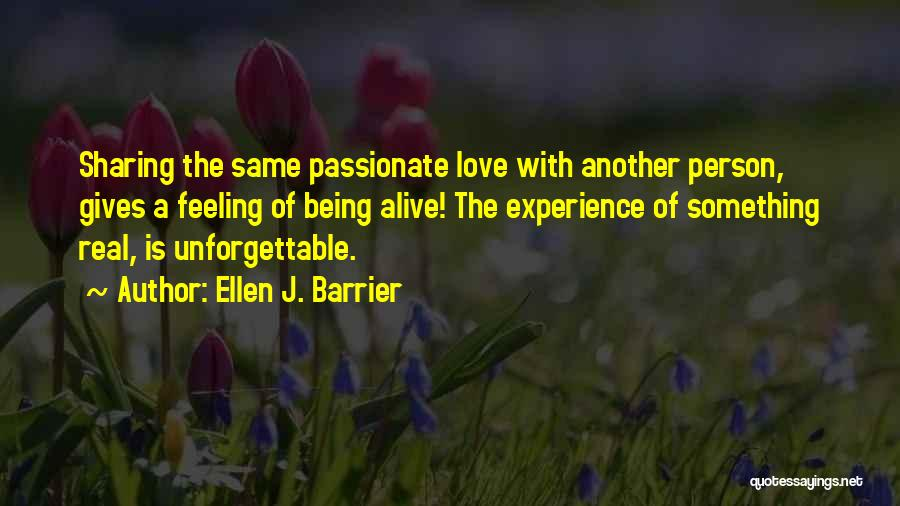 True Intimacy Quotes By Ellen J. Barrier