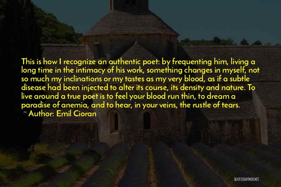 True Intimacy Quotes By Emil Cioran