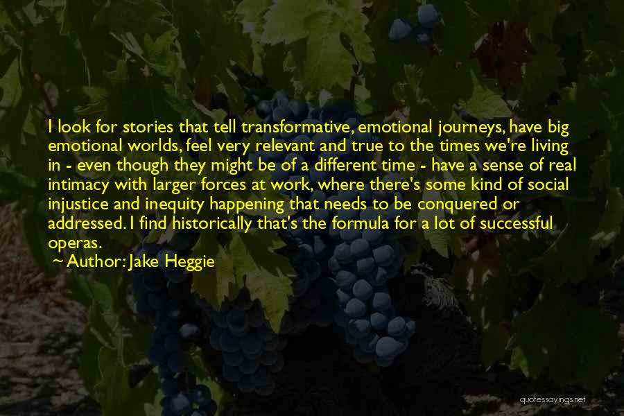 True Intimacy Quotes By Jake Heggie