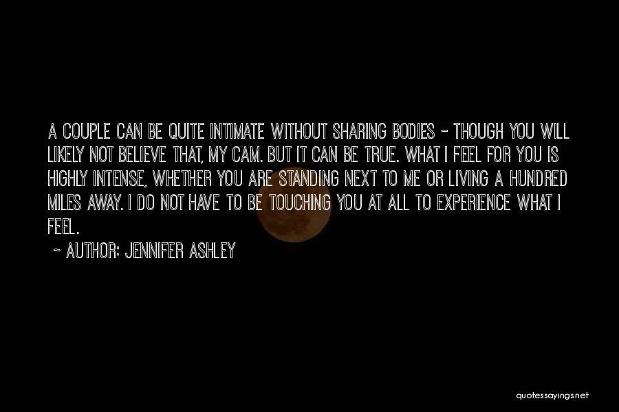 True Intimacy Quotes By Jennifer Ashley