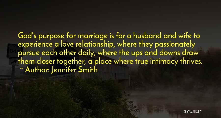 True Intimacy Quotes By Jennifer Smith