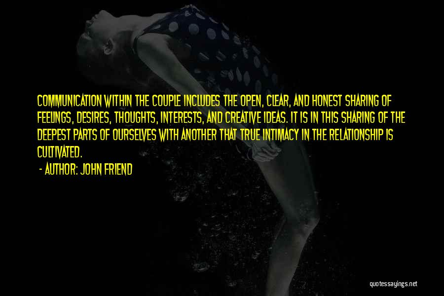True Intimacy Quotes By John Friend