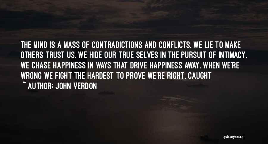 True Intimacy Quotes By John Verdon