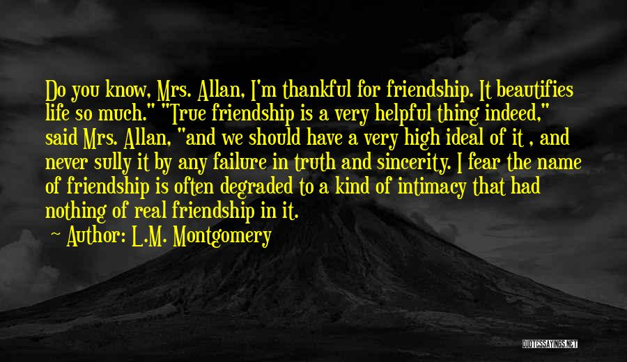 True Intimacy Quotes By L.M. Montgomery