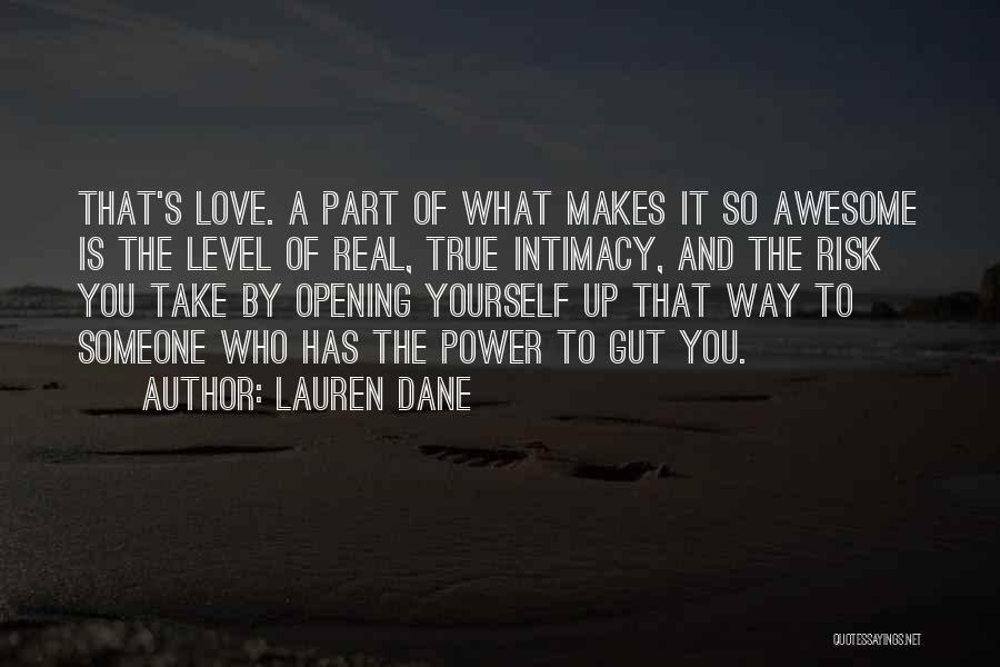 True Intimacy Quotes By Lauren Dane