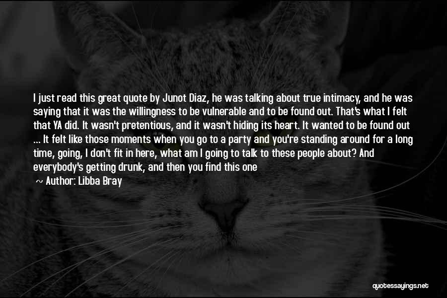 True Intimacy Quotes By Libba Bray