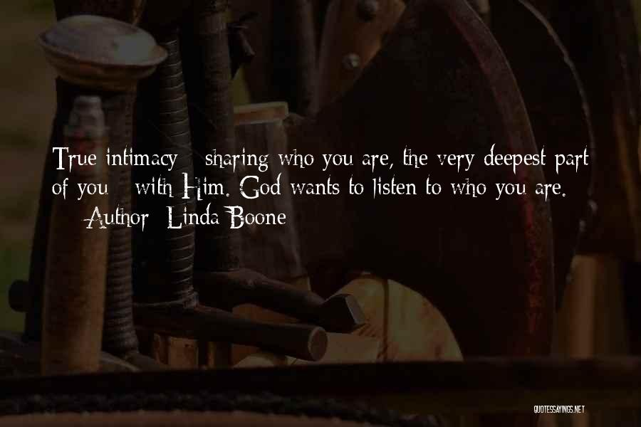 True Intimacy Quotes By Linda Boone