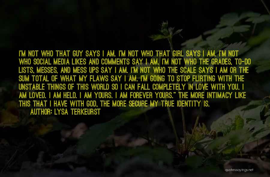 True Intimacy Quotes By Lysa TerKeurst
