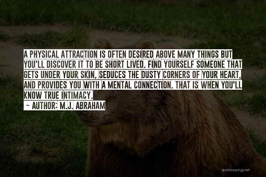 True Intimacy Quotes By M.J. Abraham