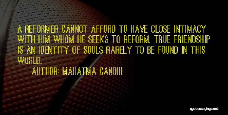 True Intimacy Quotes By Mahatma Gandhi