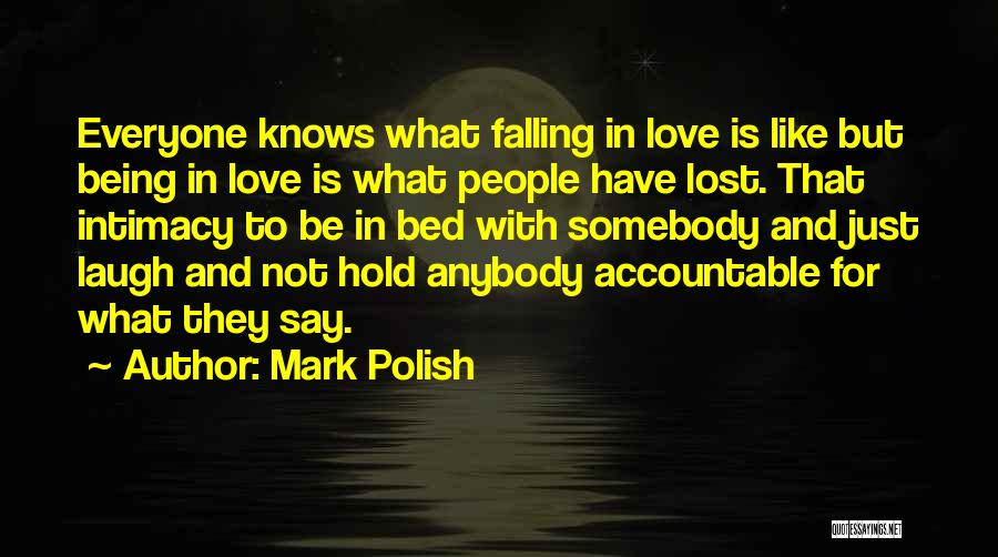 True Intimacy Quotes By Mark Polish