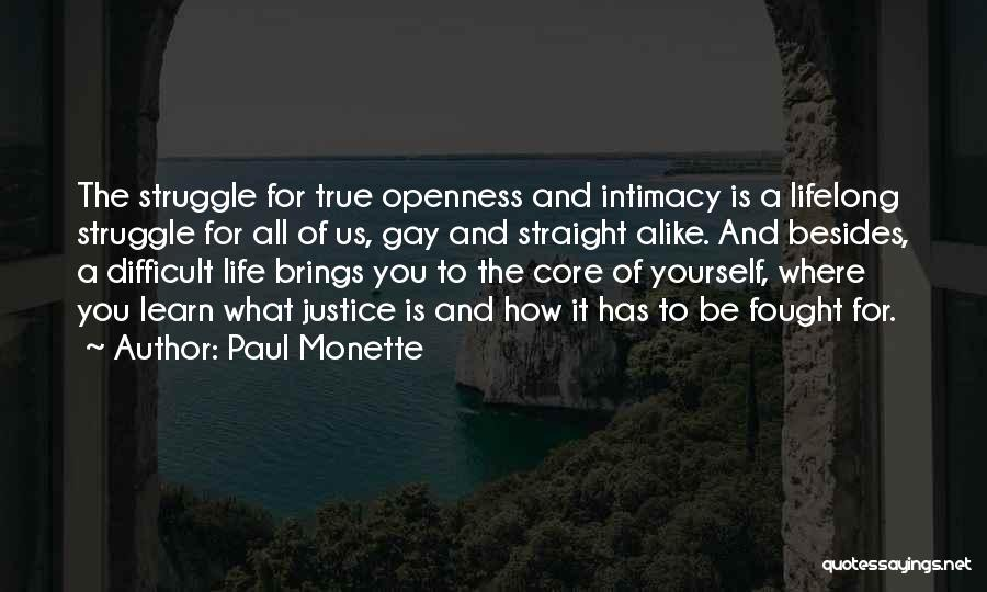 True Intimacy Quotes By Paul Monette