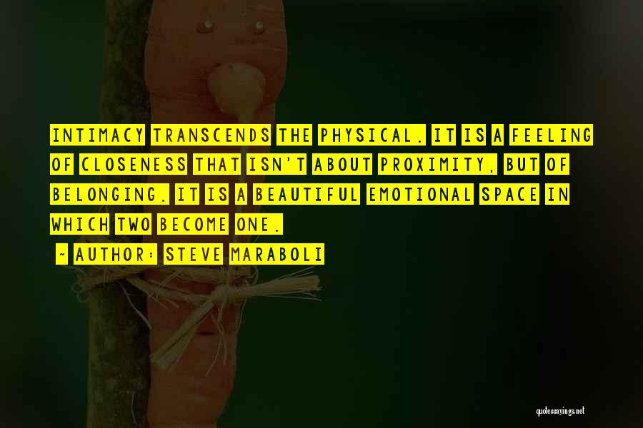 True Intimacy Quotes By Steve Maraboli