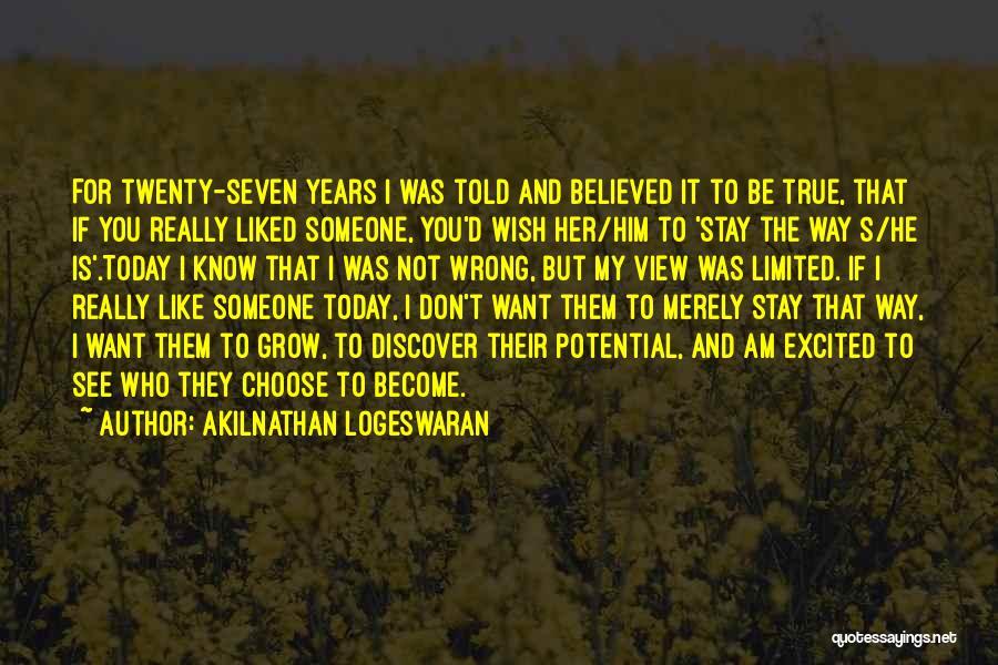 True Love True Friendship Quotes By Akilnathan Logeswaran