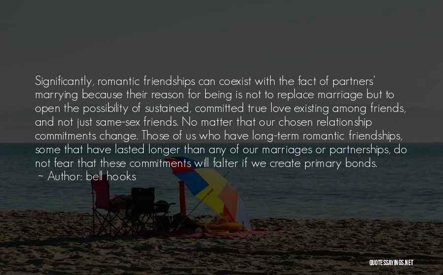 True Love True Friendship Quotes By Bell Hooks