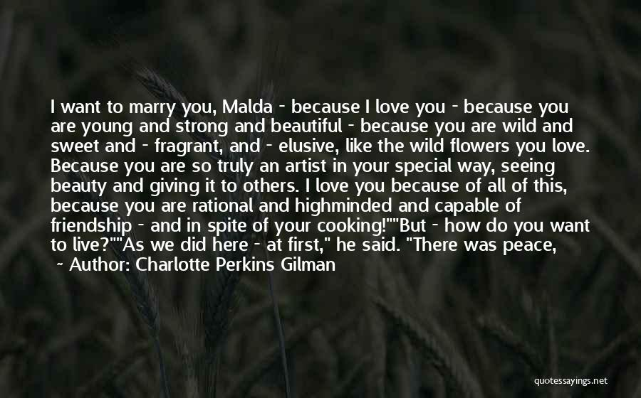 True Love True Friendship Quotes By Charlotte Perkins Gilman