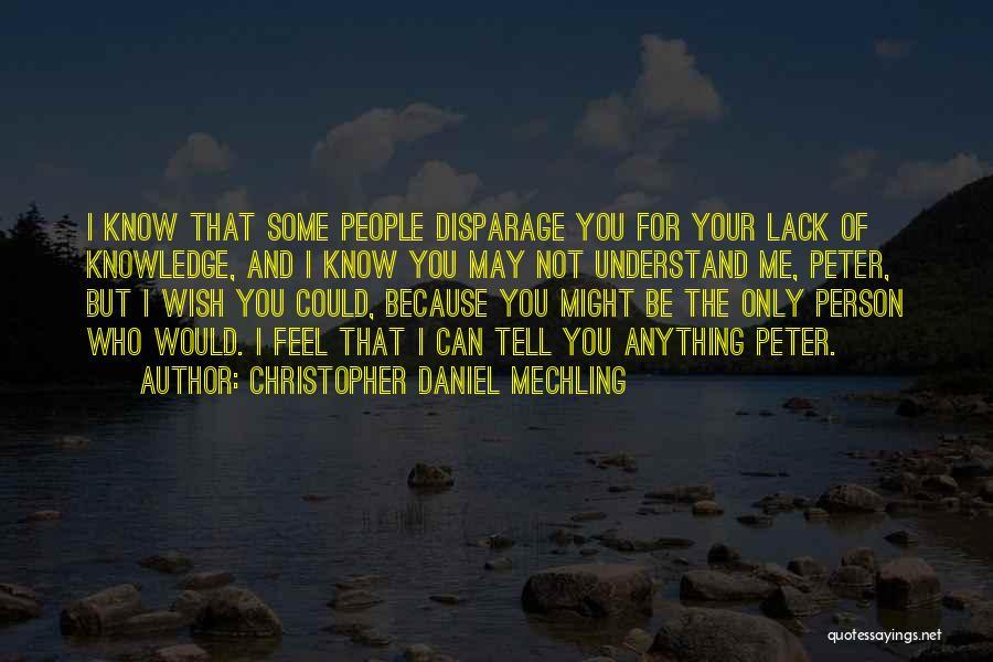 True Love True Friendship Quotes By Christopher Daniel Mechling