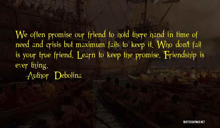 True Love True Friendship Quotes By Debolina