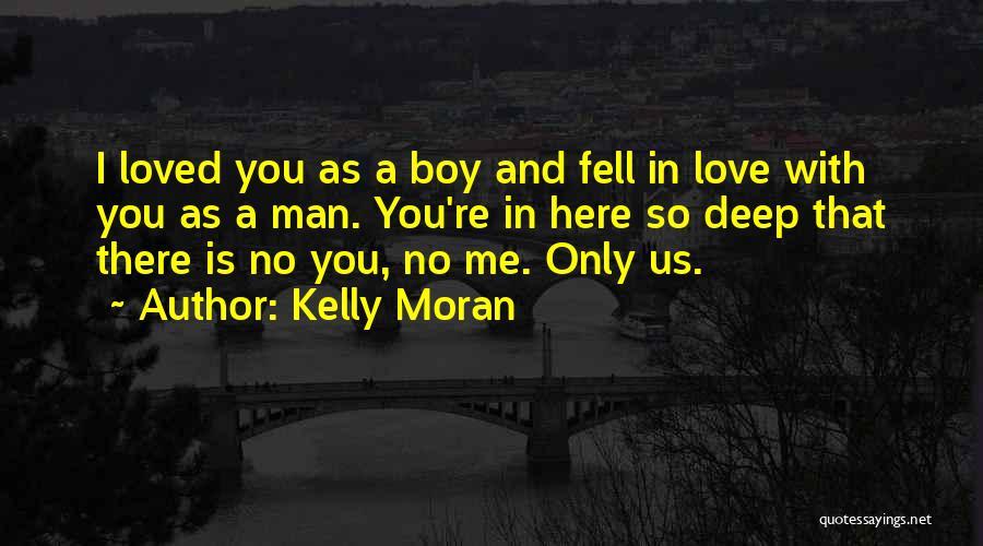 True Love True Friendship Quotes By Kelly Moran