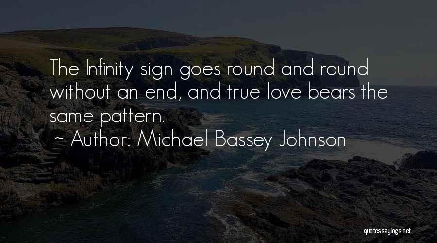 True Love True Friendship Quotes By Michael Bassey Johnson