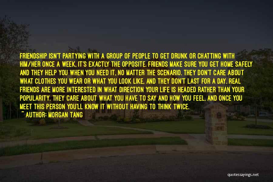 True Love True Friendship Quotes By Morgan Tang