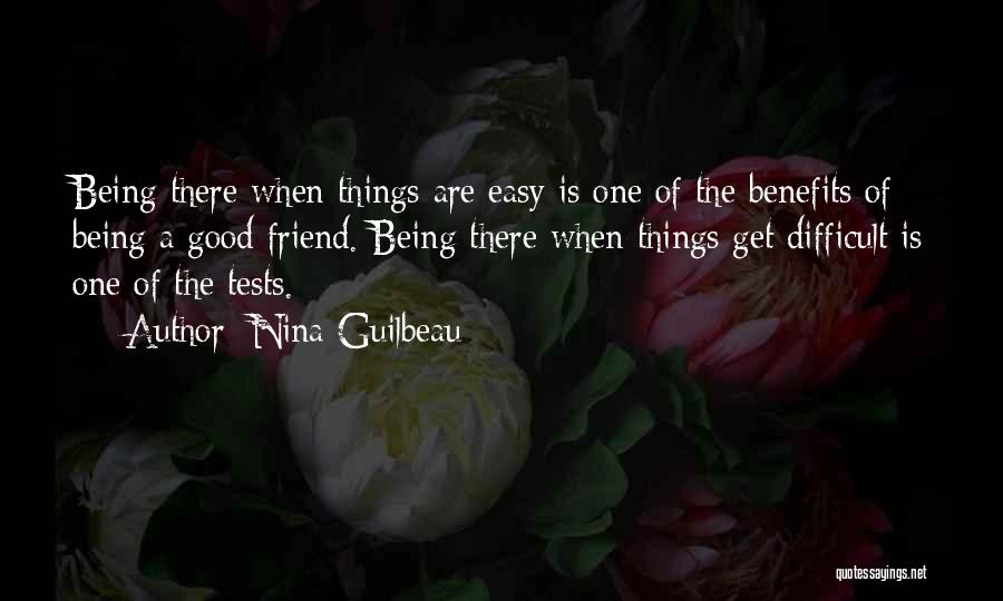 True Love True Friendship Quotes By Nina Guilbeau