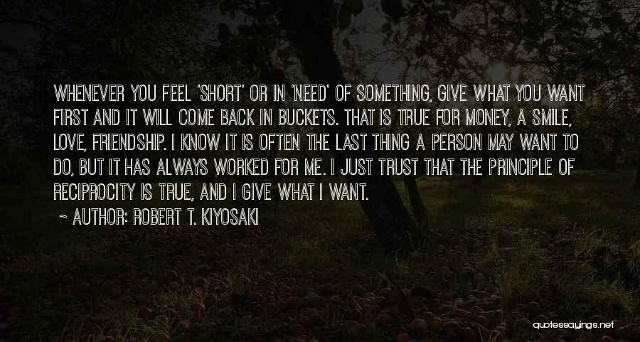 True Love True Friendship Quotes By Robert T. Kiyosaki