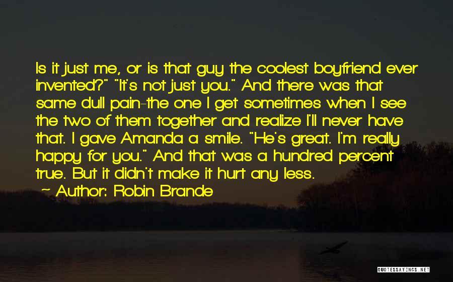 True Love True Friendship Quotes By Robin Brande