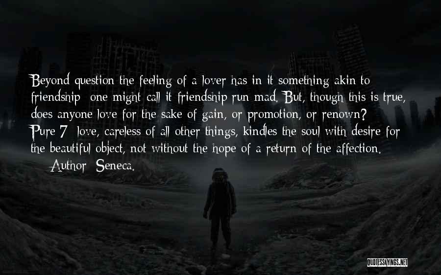 True Love True Friendship Quotes By Seneca.