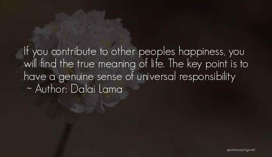 True Meaning Of Happiness Quotes By Dalai Lama