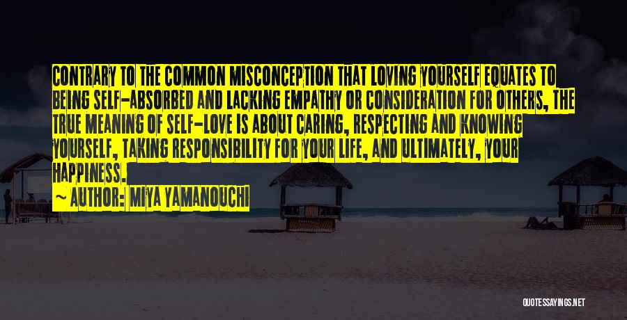 True Meaning Of Happiness Quotes By Miya Yamanouchi
