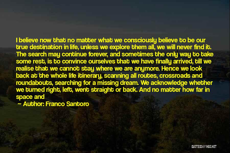True Missing You Quotes By Franco Santoro