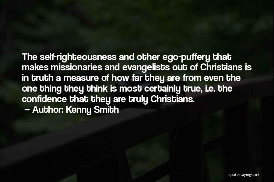 True Self Confidence Quotes By Kenny Smith