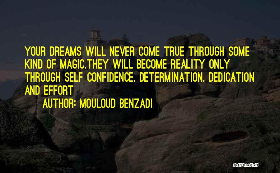 True Self Confidence Quotes By Mouloud Benzadi