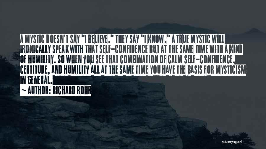 True Self Confidence Quotes By Richard Rohr