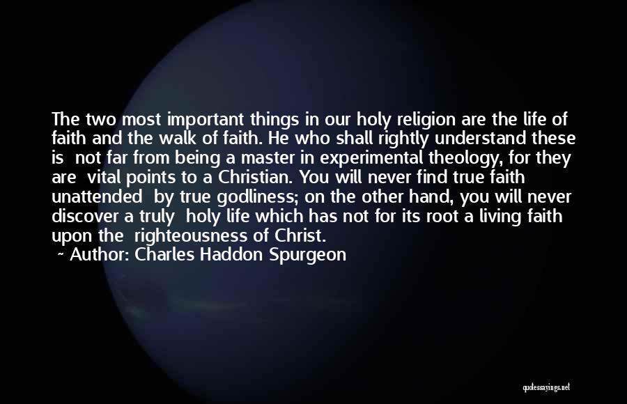 Truly Living Life Quotes By Charles Haddon Spurgeon