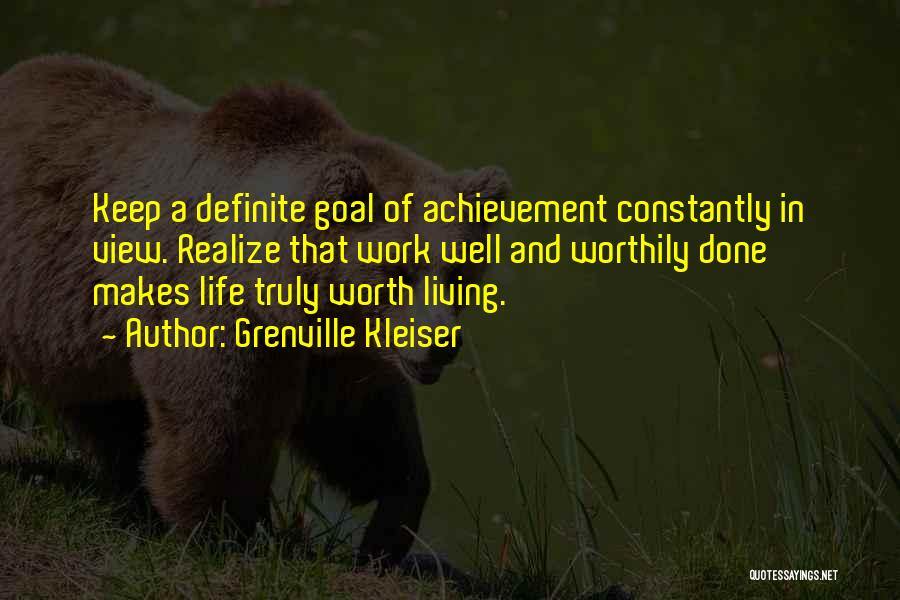 Truly Living Life Quotes By Grenville Kleiser