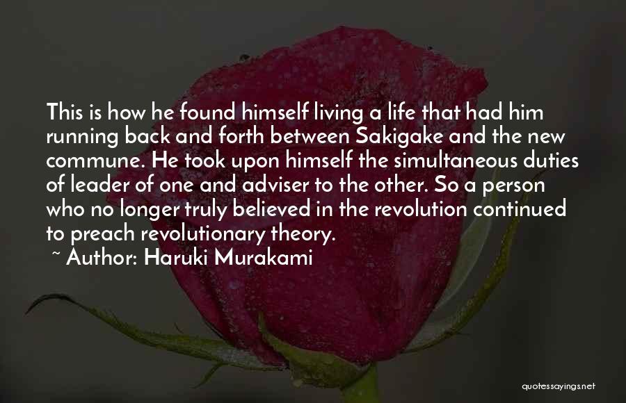 Truly Living Life Quotes By Haruki Murakami