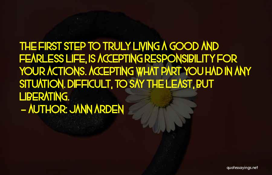 Truly Living Life Quotes By Jann Arden