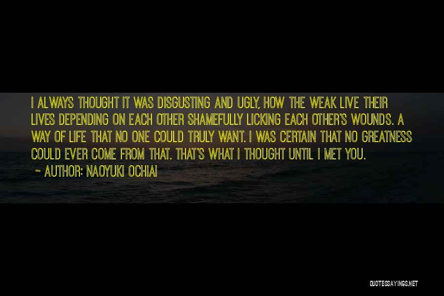 Truly Living Life Quotes By Naoyuki Ochiai