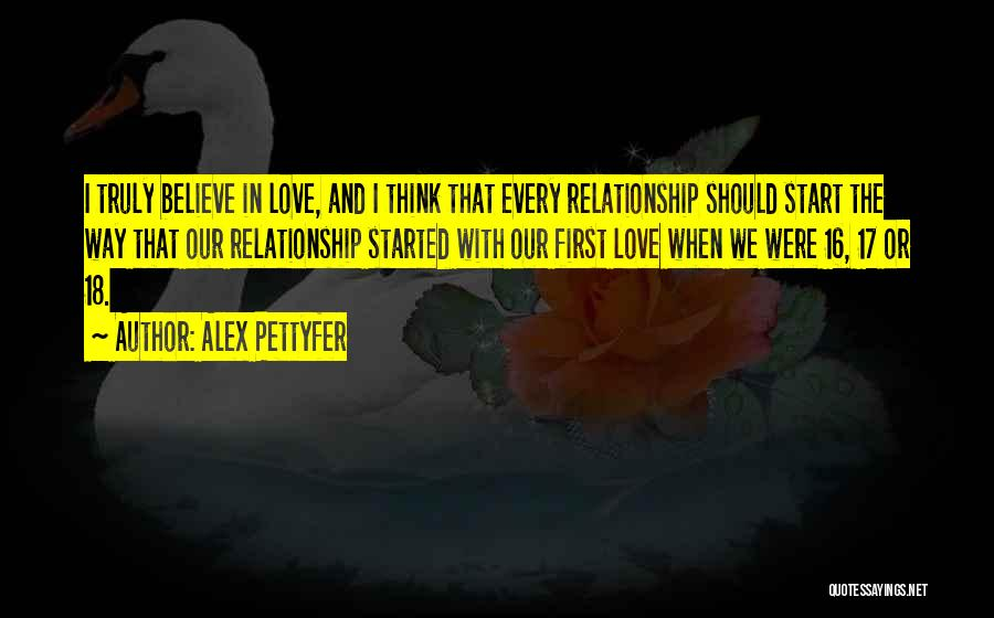 Truly Love Quotes By Alex Pettyfer