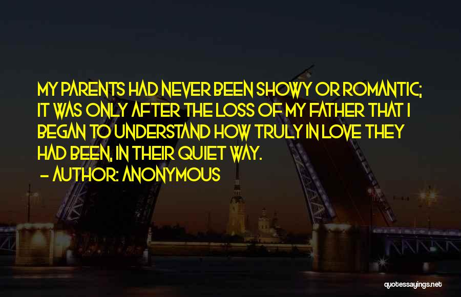 Truly Love Quotes By Anonymous