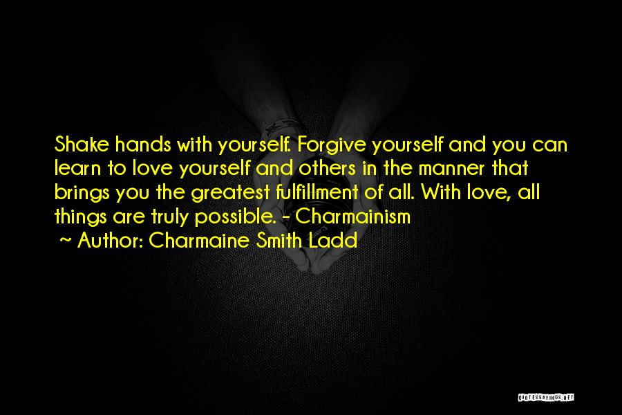 Truly Love Quotes By Charmaine Smith Ladd