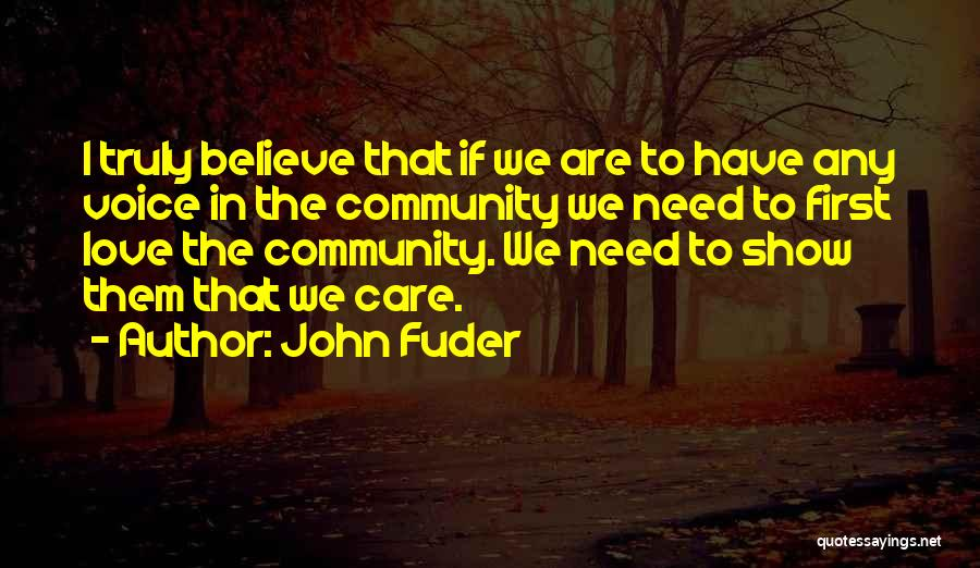 Truly Love Quotes By John Fuder