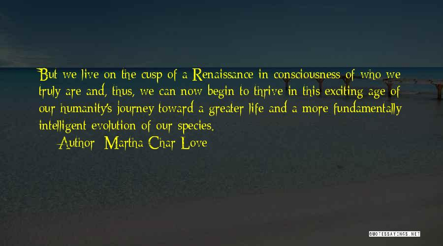 Truly Love Quotes By Martha Char Love