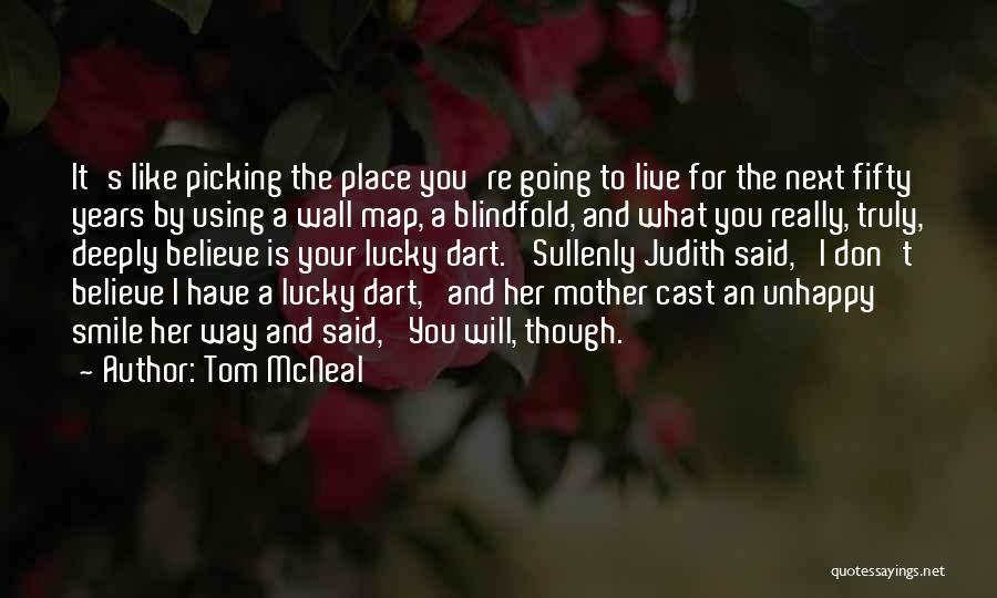 Truly Love Quotes By Tom McNeal