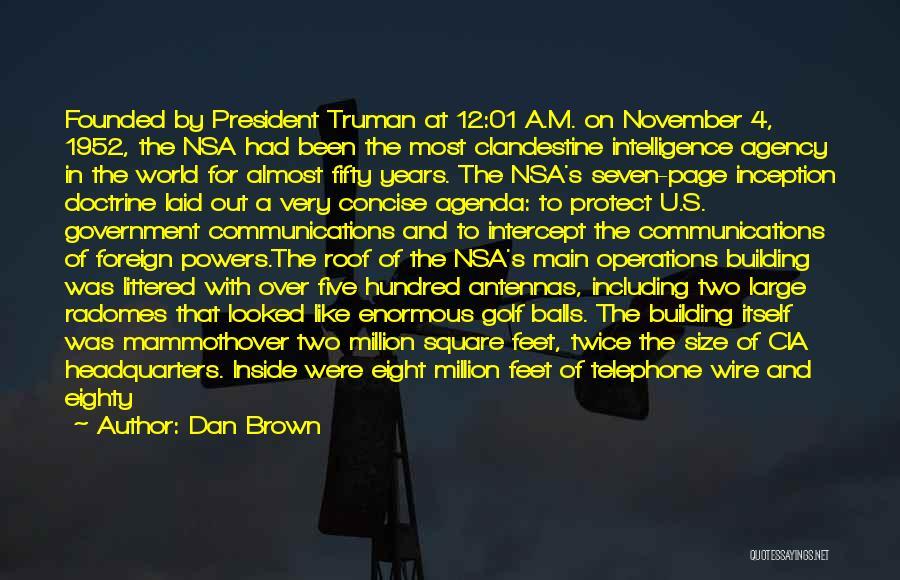 Truman Doctrine Quotes By Dan Brown
